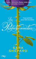 Les Perfectionnistes, Tome 1 : Les Perfectionnistes