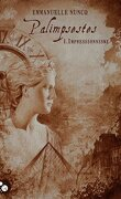 Palimpsestes, tome 1 : Impressionnisme