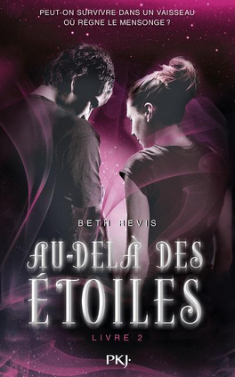 Couverture du livre : Au-delà des étoiles, Tome 2
