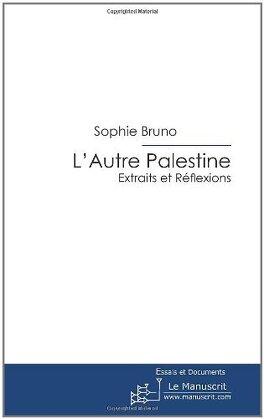 Couverture du livre : L'autre Palestine : extraits et réflexions