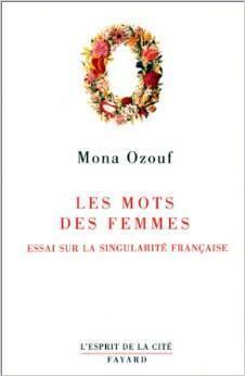 Couverture du livre : Les mots des femmes : Essai sur la singularité française