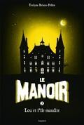 Le Manoir, tome 5 : Lou et l'île maudite