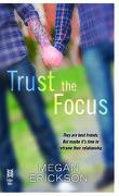 In Focus, Tome 1 : Trust the Focus