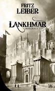Lankhmar - Intégrale, Tome 1