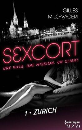 Couverture du livre : Sexcort, Tome 1 : Zurich