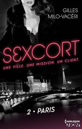 Couverture du livre : Sexcort, Tome 2 : Paris