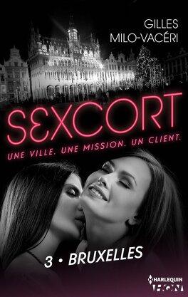 Couverture du livre : Sexcort, Tome 3 : Bruxelles