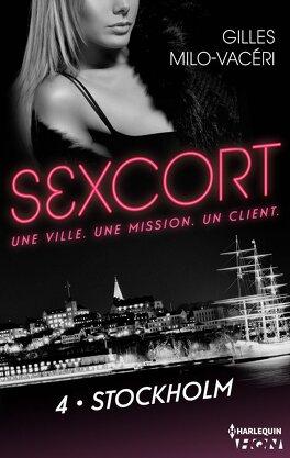 Couverture du livre : Sexcort, Tome 4 : Stockholm