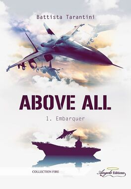 Couverture du livre : Above All, Tome 1 : Embarquer