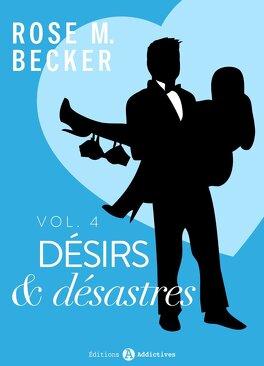 Couverture du livre : Désirs et désastres, tome 4