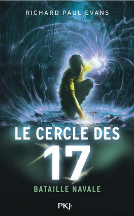Couverture du livre : Le Cercle des 17, Tome 3 : Bataille navale