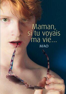 Couverture du livre : Maman si tu voyais ma vie