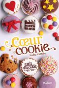 Les Filles au chocolat, Tome 6 : Cœur cookie