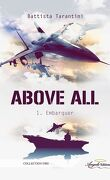 Above All, Tome 1 : Embarquer