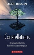 Constellations : Des mondes fictionnels dans l'imaginaire contemporain