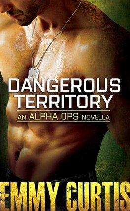 Couverture du livre : Alpha Ops, Tome 0.5 : Dangerous Territory