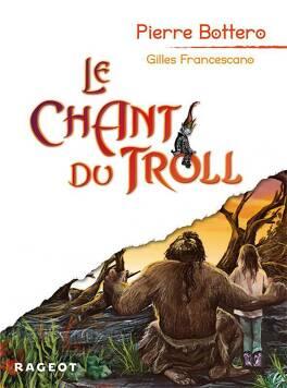 Couverture du livre : Le Chant du Troll