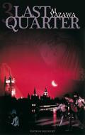 Last Quarter, tome 3