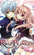 Kiss of Rose Princess, Tome 4