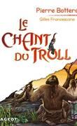 Le Chant du Troll