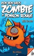 Mon bon gros zombie de poisson rouge, Tome 2: Mal de mer