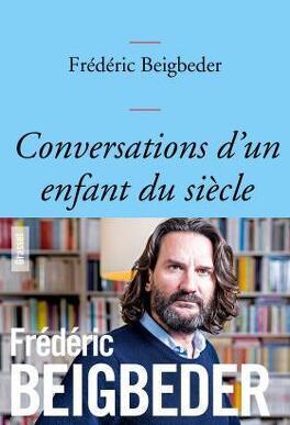 Couverture du livre : Conversations d'un enfant du siècle