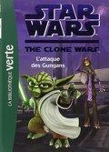 Star Wars - The Clone Wars, tome 18 : L'attaque des Gungans