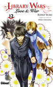 Library Wars : Love & War, Tome 12