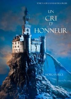 Couverture du livre : L'Anneau du Sorcier, Tome 4 : Un cri d'honneur