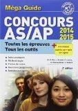 Méga guide Concours AS/AP 2014-2015: Épreuves écrites et orale