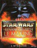 Star Wars - La Revanche des Sith : Le Making-of