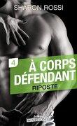 À corps défendant - Saison 1 - Vol. 4 : Riposte