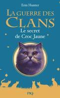 La Guerre des Clans, HS n°5 : Le secret de Croc Jaune