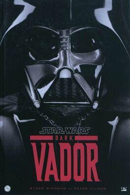 Couverture du livre : Star Wars - Dark Vador