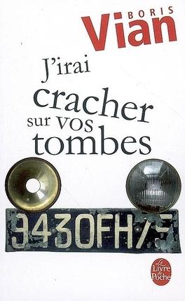 Couverture du livre : J'irai cracher sur vos tombes