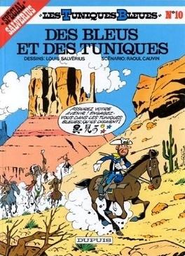 Couverture du livre : Les Tuniques bleues, Tome 10 : Des Bleus et des tuniques