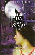 Le bal des louves, tome 2 : La vengeance d'Isabeau