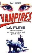 Vampires, tome 3 : La Furie