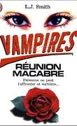 Vampires, tome 4 : Réunion macabre