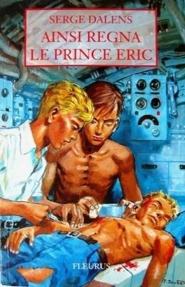 Couverture du livre : Prince Eric, Tome 6 : Ainsi regna le prince Eric