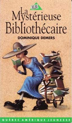 Couverture du livre : Une aventure de Mlle Charlotte, tome 2 : La Mystérieuse Bibliothécaire