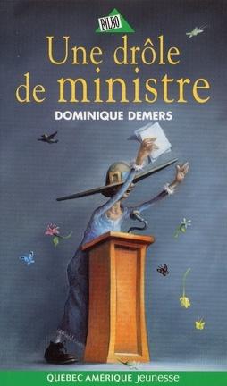 Couverture du livre : Une aventure de Mlle Charlotte, tome 4 : Une drôle de ministre