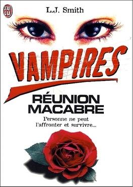 Couverture du livre : Vampires, tome 4 : Réunion macabre
