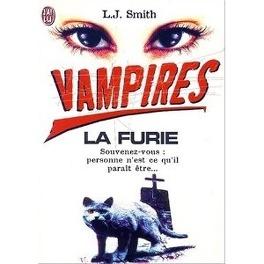 Couverture du livre : Vampires, tome 3 : La Furie