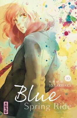 Couverture du livre : Blue Spring Ride, Tome 10