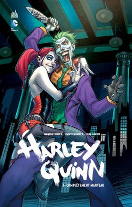 Couverture du livre : Harley Quinn, Tome 1 : Complètement marteau