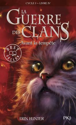 Couverture du livre : La Guerre des clans, tome 4 : Avant la tempête