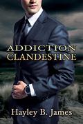Désirs défendus, Tome 2 : Addiction Clandestine