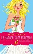 Journal d'une princesse, Tome 11 : Le Mariage d'une princesse