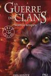 couverture La Guerre des clans, tome 4 : Avant la tempête